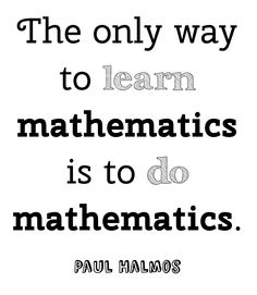 Maths quote - Paul Halmos